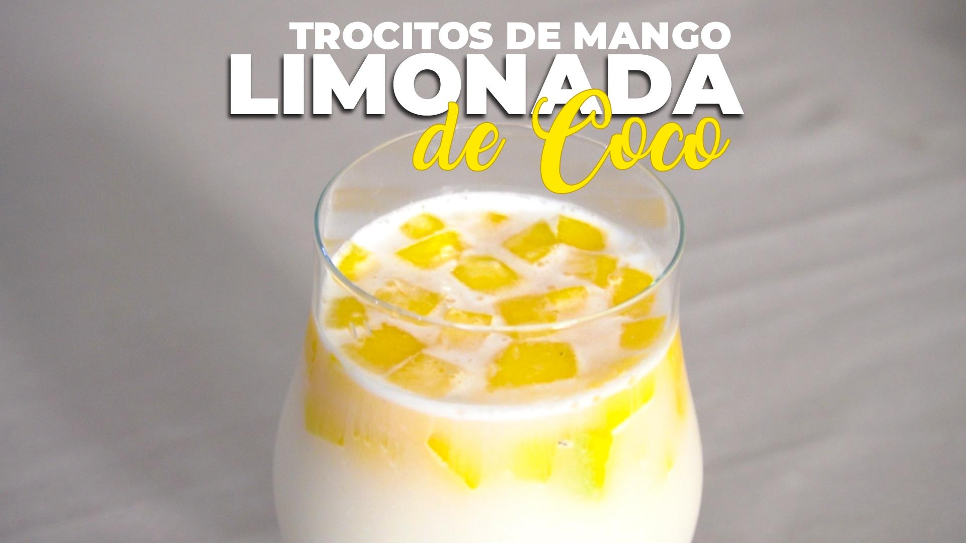 Limonada de Coco con Mango